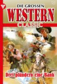 Descargas de libros electrónicos para móviles DIE GROSSEN WESTERN CLASSIC 29 – WESTERN (Spanish Edition) 9783740959791