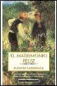 EL MATRIMONIO FELIZ - 9788408034391 - IGNACIO LARRAÑAGA