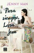 Para siempre Lara Jean + libreta
