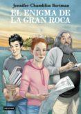 EL ENIGMA DE LA GRAN ROCA - 9788408206491 - JENNIFER CHAMBLISS BERTMAN