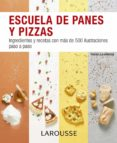 ESCUELA DE PANES Y PIZZAS - 9788416368891 - VV.AA.
