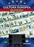 COMENTARIO DE TEXTOS DE CULTURA EUROPEA EN ESPAÑA - 9788416466191 - VV.AA.