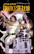 STAR WARS. PRINCESA LEIA (TOMO RECOPILATORIO) - 9788416543991 - MARK WAID