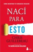 nací para esto (ebook)-chris guillebeau-9788417399191