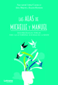 Descargar epub book en kindle LAS ALAS DE MICHELLE Y MANUEL (Spanish Edition) MOBI 9788418129391 de