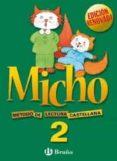 MICHO 2 METODO DE LECTURA CASTELLANO EDICION 2003 LECTOESCRITURA - 9788421650691 - VV.AA.