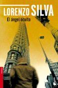 EL ANGEL OCULTO - 9788423344291 - LORENZO SILVA