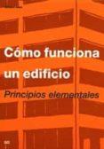 COMO FUNCIONA UN EDIFICIO - 9788425210891 - EDWARD ALLEN
