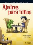 AJEDREZ PARA NIÑOS - 9788425517891 - MURRAY CHANDLER