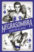 negrasombra (ebook)-sebastien de castell-9788427217591