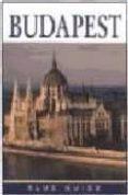 BUDAPEST (BLUE GUIDE) - 9788428212991 - BOB DENT