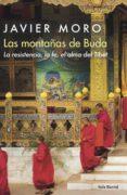 las montañas de buda (ebook)-javier moro-9788432235191
