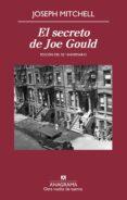 EL SECRETO DE JOE GOULD - 9788433976291 - JOSEPH MITCHELL