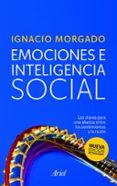 EMOCIONES E INTELIGENCIA SOCIAL - 9788434468191 - IGNACIO MORGADO