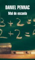 MAL DE ESCUELA - 9788439721291 - DANIEL PENNAC