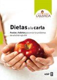 DIETAS A LA CARTA - 9788441431591 - ANA MARIA LAJUSTICIA