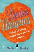DONES ÚNIQUES - 9788466423991 - MONTSE BARDERI