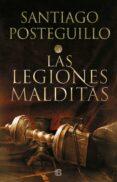 LAS LEGIONES MALDITAS (TRILOGIA AFRICANUS 2) - 9788466663991 - SANTIAGO POSTEGUILLO