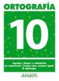 ORTOGRAFIA 10 (PRIMARIA) (ED. 2004) - 9788466727891 - ANDREA PASTOR FERNANDEZ
