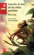 INSU-PU: LA ISLA DE LOS NIÑOS PERDIDOS - 9788467577891 - MIRA LOBE