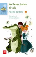 NO LLEVES HADAS AL COLE - 9788467589191 - PALOMA BORDONS