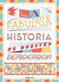 La fabulosa historia de la democracia