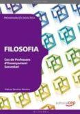 COS DE PROFESSORS D ENSENYAMENT SECUNDARI: FILOSOFIA. PROGRAMACIO DIDACTICA - 9788468143491 - VV.AA.