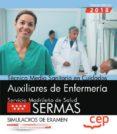 TECNICO EN CUIDADOS AUXILIARES DE ENFERMERIA SIMULACROS DE EXAMEN SERVICIO MADRILEÑO DE SALUD (SERMAS) - 9788468172491 - VV.AA.