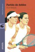 partido de dobles (ebook)-asun balzola-9788469857472