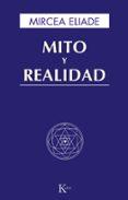 MITO Y REALIDAD (5ª ED) - 9788472454491 - MIRCEA ELIADE