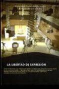 LA LIBERTAD DE EXPRESION - 9788472999091 - VV.AA.