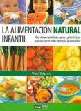 LA ALIMENTACION NATURAL INFANTIL - 9788475563091 - VICKI EDGSON
