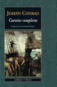 CUENTOS COMPLETOS - 9788477028291 - JOSEPH CONRAD