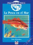 LA PESCA EN EL MAR (4ª ED.) - 9788479021191 - TONY WHIELDON