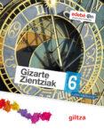 GIZARTE ZIENTZIAK 6º EDUCACION PRIMARIA - 9788483783191 - VV.AA.
