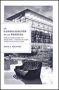 LA GLOBALIZACION DE LA POBREZA: COMO SE ENRIQUECIERON LOS PAISES RICOS Y POR QUE LOS PAISES POBRES SIGUEN SIENDO POBRES - 9788484329091 - ERIK S. REINERT