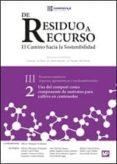 de residuo a recurso el camino hacia la sostenibilidad (2): uso del compost como componente de sustratos para el cultivo en      contenedor-j. moreno-r. moral-9788484767091