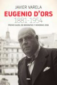 EUGENIO D'ORS 1881-1954 (EBOOK) - 9788490568491 - JAVIER VARELA