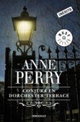 CONJURA EN DORCHESTER TERRACE - 9788490623091 - ANNE PERRY