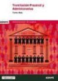 TRAMITACION PROCESAL ADMINISTRATIVA TURNO LIBRE: CASOS PRACTICOS - 9788490846391 - VV.AA.