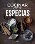 COCINAR CON ESPECIAS - 9788491181491 - VV.AA.