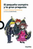el pequeño vampiro y la gran pregunta-angela sommer-bodenburg-9788491221791