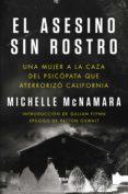 el asesino sin rostro (ebook)-michelle mcnamara-9788491872191