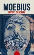 MOEBIUS - 9788491890591 - MATIAS CANDEIRA