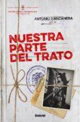NUESTRA PARTE DEL TRATO - 9788492915491 - ANTONIO MANZANERA