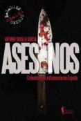 ASESINOS - 9788494662591 - TRUJILLO GARCIA ANTONIO