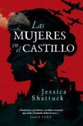 LAS MUJERES EN EL CASTILLO (EBOOK) - 9788494740091 - JESSICA SHATTUCK
