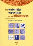LOS MATERIALES ESPECIALES EN LA BIBLIOTECA - 9788495178091 - CARMEN DIEZ CARRERA