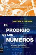 EL PRODIGIO DE LOS NUMEROS - 9788495601391 - CLIFFORD A. PICKOVER