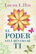 EL PODER ESTA DENTRO DE TI - 9788496829091 - LOUISE L. HAY
